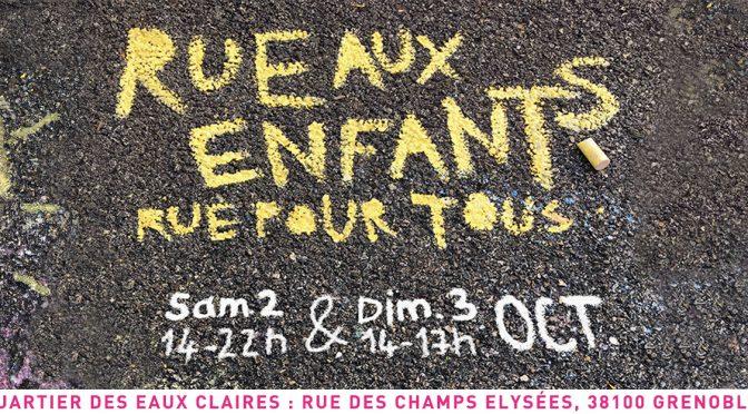 RUE AUX ENFANTS RUE POUR TOUS LES 2 ET 3 OCTOBRE